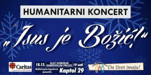 """Dođite na humanitarni koncert """"Isus je Božić"""""""